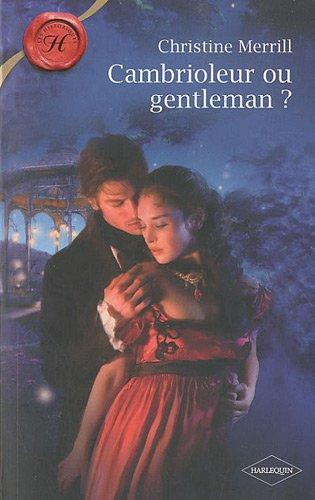 Cambrioleur ou gentleman ?