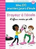 """Afficher """"Mes 100 premiers jours d'école n° 126 Frayeur à l'école"""""""