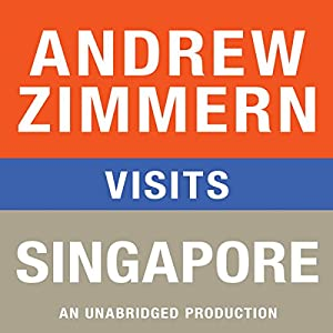 Andrew Zimmern Visits Singapore Audiobook