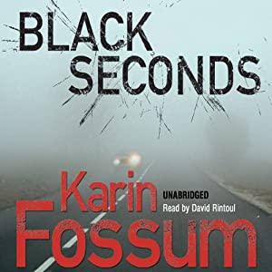 Black Seconds | [Karin Fossum]