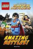 LEGO® DC Comics Super Heroes: Amazing Battles (DK Readers Level 2)