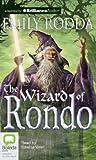The Wizard of Rondo (Rondo Series) (1469201038) by Rodda, Emily