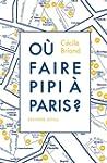 O� faire pipi � Paris?