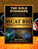 img - for Gold Standard New MCAT BIO: Biology and Biochemistry (Gold Standard Mcat) book / textbook / text book