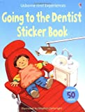 Anne Civardi Going to the Dentist (Usborne First Experiences)
