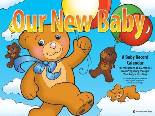 Our New Baby Calendar: A Baby Record Calendar