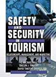img - for Safety and Security in Tourism: Relationships, Management, and Marketing (Journal of Travel & Tourism Marketing Monographic Separates) book / textbook / text book