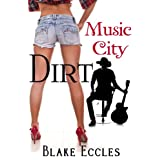 Music City DIRT (Novella 1) (Music City DIRT Series) ~ Blake Eccles