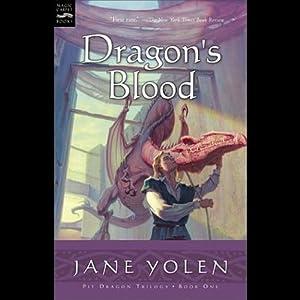 Dragon's Blood: The Pit Dragon Chronicles, Volume 1 | [Jane Yolen]