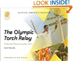 The Olympic Torch Relay : Follow the...