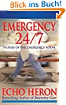 EMERGENCY 24/7: NURSES OF THE EMERGEN...