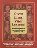 img - for Great Lives, Vital Lessons by Kathleen Clifford (2005-04-04) book / textbook / text book