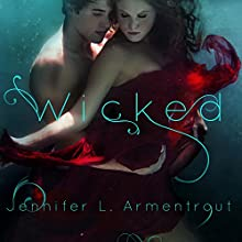 Wicked: A Wicked Saga, Book 1 | Livre audio Auteur(s) : Jennifer L. Armentrout Narrateur(s) : Amy Landon