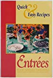 img - for Entrees - Food Writers' Favorites: Quick & Easy Recipes book / textbook / text book