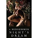 A Midsummer Night's Dream ~ William Shakespeare