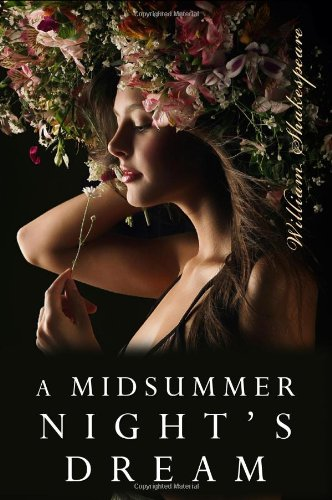 A Midsummers Night Dream  by William Shakespeare