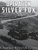 img - for Operation Silver Fox: The History of Nazi Germany's Arctic Invasion of the Soviet Union during World War II book / textbook / text book