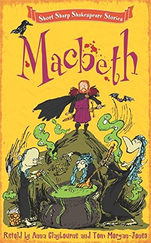 Macbeth (Short, Sharp Shakespeare Stories)