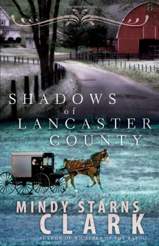 Image of Shadows of Lancaster County