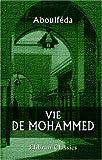 echange, troc Aboulféda - Vie de Mohammed: Texte arabe d'Abou'lféda. Accompagné d'une traduction française et de notes par A. Noël des Vergers
