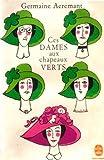 Ces dames aux chapeaux verts