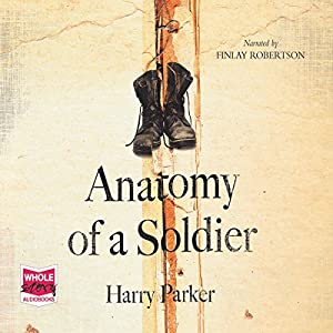 Anatomy of a Soldier Audiobook