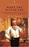 E. S. Turner What the Butler Saw: 250 Years of the Servant Problem