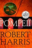 Pompeii (0375432817) by Robert Harris