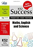 img - for Maths, English and Science: Practice Test Papers (Letts Key Stage 2 Success) book / textbook / text book