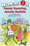 Happy Haunting, Amelia Bedelia (I Can Read Book 2)