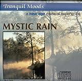 echange, troc Various Artists - Tranquil Moods: Mystic Rain