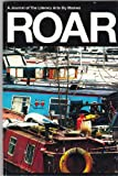 ROAR Winter Issue 2012: A Journal of The Literary Arts By Women