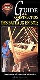 echange, troc J.F/ /Philippe, J. Garry - Guide de la construction des bateaux en bois