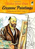 Color Your Own Cezanne Paintings (Dover Art Coloring Book)