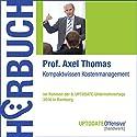 Kompaktwissen Kostenmanagement (UPTODATE-Offensive Handwerk) Hörbuch von Axel Thomas Gesprochen von: Axel Thomas, Martin Falk, Rolf Steffen