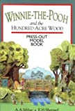 A. A Milne Winnie the Pooh and the Hundred Acre Wood Press