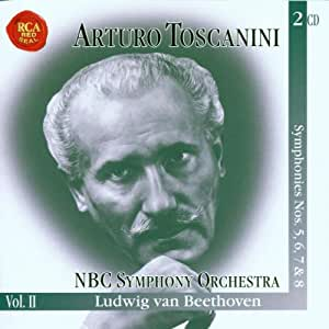 The Immortal Toscanini, Vol. 2--Beethoven: Symphonies Nos. 5, 6, 7 & 8