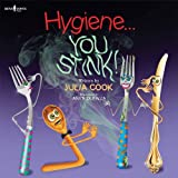 img - for By Julia Cook Hygiene... You Stink! (Building Relationships) book / textbook / text book
