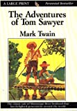 The Adventures of Tom Sawyer (Thorndike Classics)