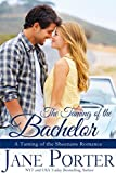 The Taming of the Bachelor (Taming of the Sheenans Book 4)