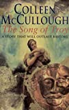 The Song of Troy (0752817639) by Colleen McCullough