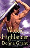 img - for By Donna Grant Wicked Highlander: A Dark Sword Novel [Mass Market Paperback] book / textbook / text book