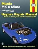 Mazda MX-5 Miata 1.6i 1.8i 2.0i MkI & MkII 1990 - 2009 Manual