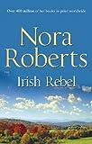 Irish Rebel (Mills & Boon Special Releases)