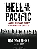 img - for Hell in the Pacific: A Marine Rifleman's Journey from Guadalcanal to Peleliu book / textbook / text book