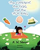 Children's Book: The Carrot, the Egg and the Tea Bag