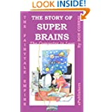 The Fairytale Empire: The Story of SuperBrains-The Computer in Love