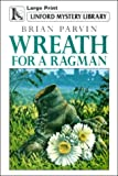 img - for Wreath for a Ragman (Linford Mystery) book / textbook / text book