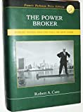The Power Broker: Robert Moses and The Fall of New York (1582882614) by Caro, Robert A.