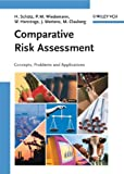 img - for Comparative Risk Assessment: Concepts, Problems and Applications book / textbook / text book